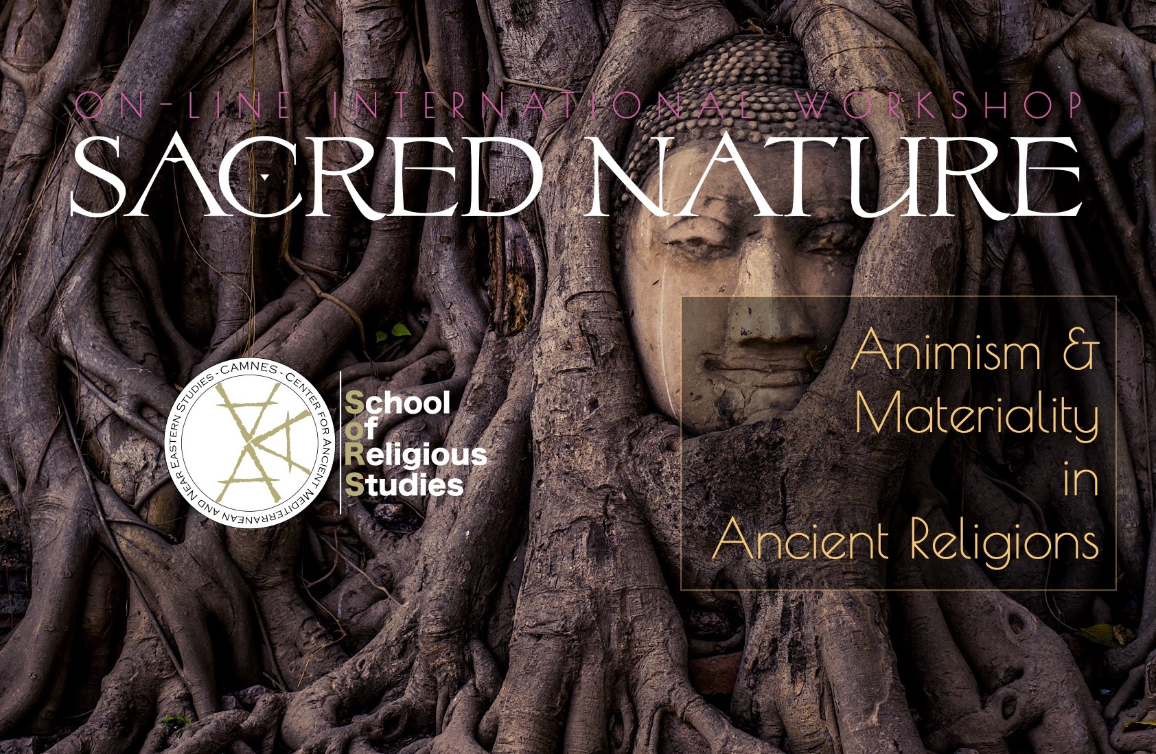 SACRED NATURE: Animism and Materiality in Ancient Religions