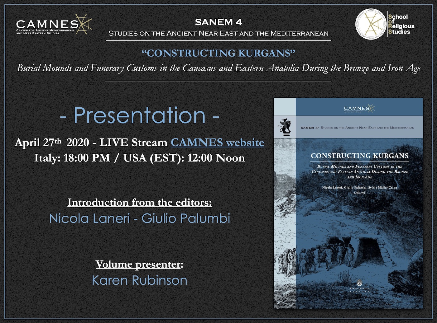 "Presentazione SANEM 4 ""Constructing Kurgans"" in LIVE streaming"